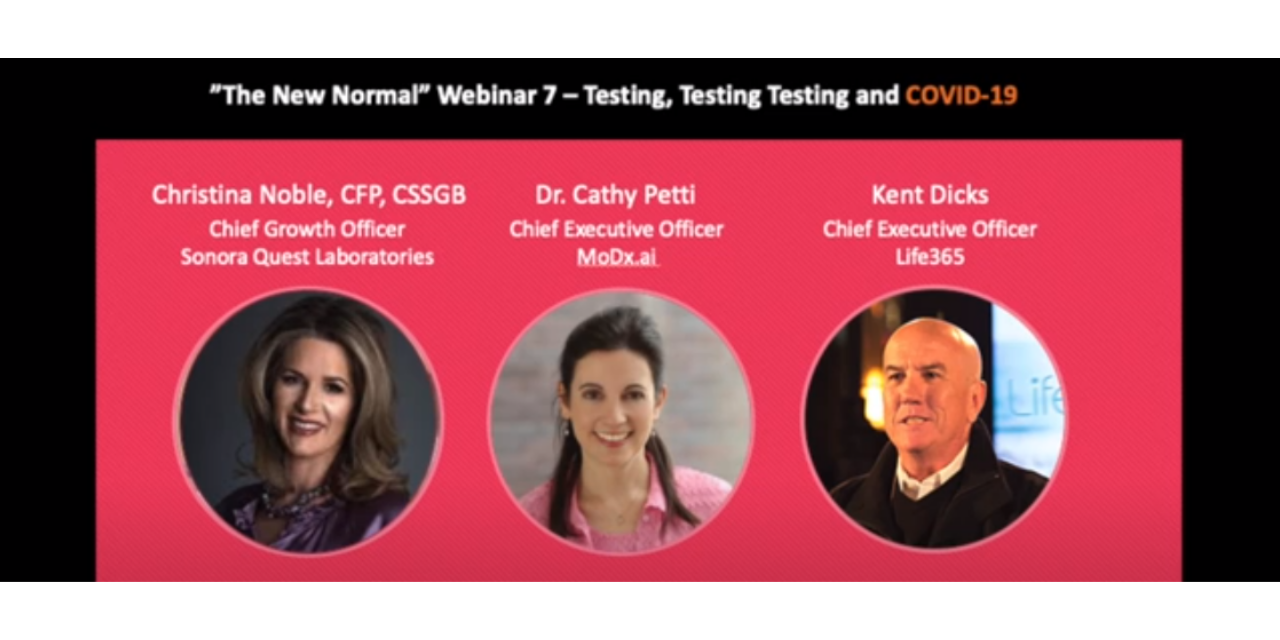 The New Normal Webinar 7 - COVID-19 / Telehealth - Testing, Testing, Testing and COVID-19